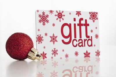 Holiday gift cards.