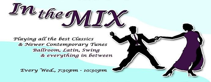 """In the MIX,"" the ballroom/club dance night you don't want to miss."