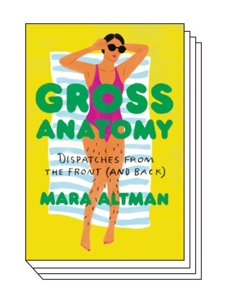 Mara Altman Takes on the Female Body in Her Latest Book