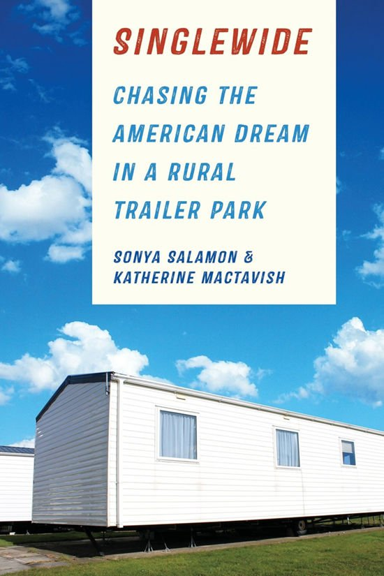 Excellent Trailer Park Place Examining Life In A Singlewide Art Of Download Free Architecture Designs Embacsunscenecom
