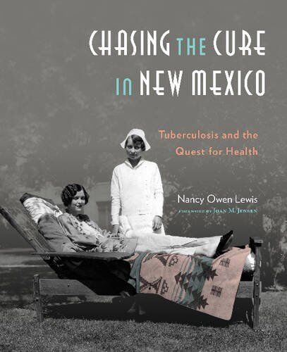 Legacy of the San: Historic Sunmount Sanatorium changed the face of Santa Fe