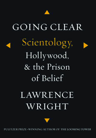 Going clear scientology and the prison of belief book