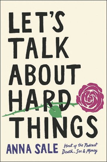 'Let's Talk About Hard Things' makes a compelling case that we should