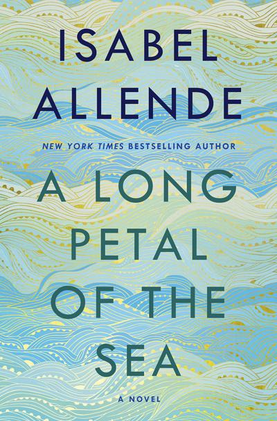 """A Long Petal of the Sea"" by Isabel Allende: A flawed epic set in troubled times"