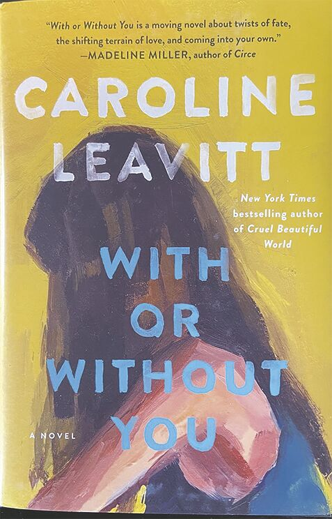 """Through the looking glass: Caroline Leavitt's """"With or Without You"""""""