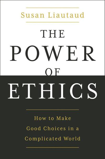 """""""The Power of Ethics"""": A way forward in a muddled world"""