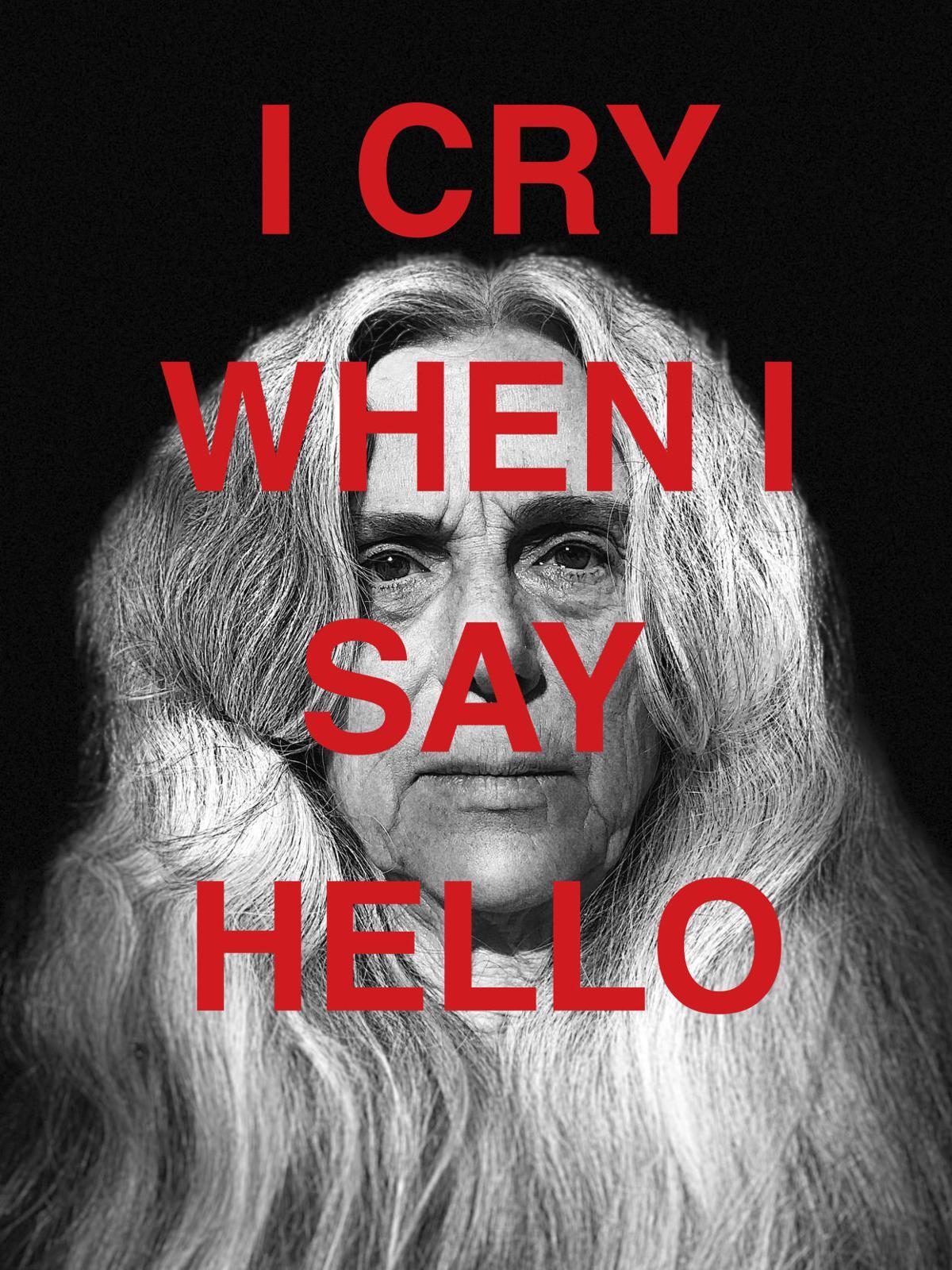 Lisa Freeman I Cry When I Say Hello