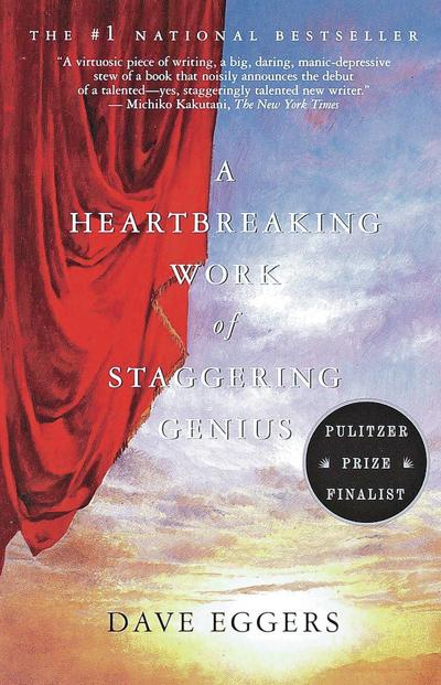 'A Heartbreaking Work of Staggering Genius' lives up to its title