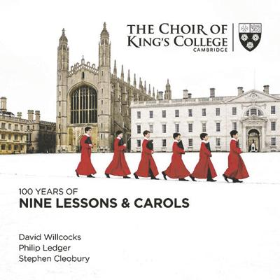 The Choir of King's College Cambridge 100 Years of Nine Lessons and Carols
