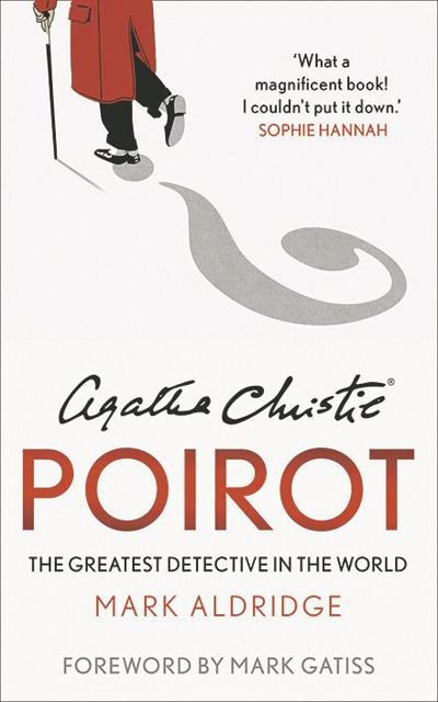 Who is the greatest fictional detective? A new book reminds us why it's Poirot.