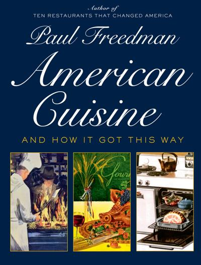 Historian offers food for thought on American cuisine
