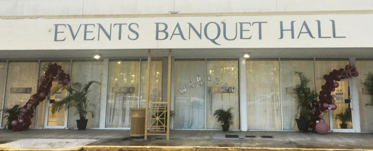 Event Banquet Hall has opened along Campbell Drive