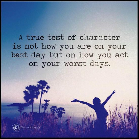 True test of character