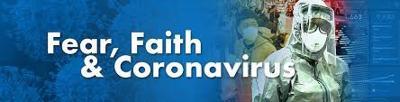 Fear, Faith & Coronavirus