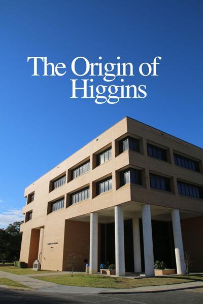 The Origin of Higgins