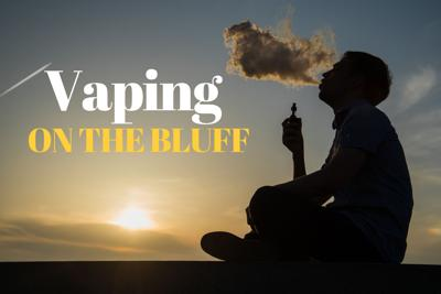 Vaping on the Bluff