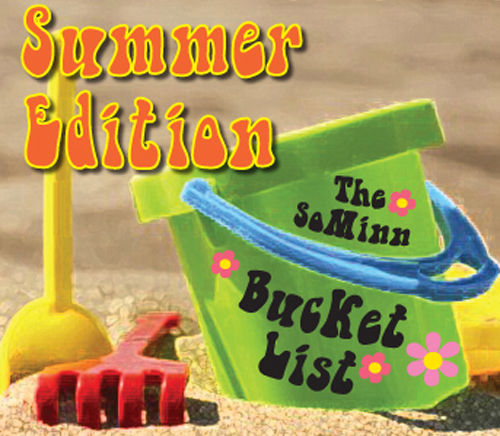 The SoMinn Bucket List, Summer Edition