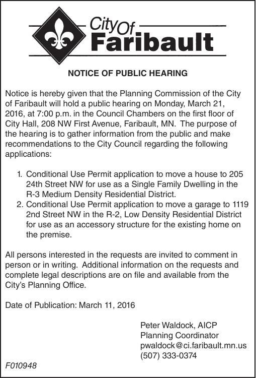 Planning Commission of the City of Faribault will hold a public hearing on Monday, March 21,