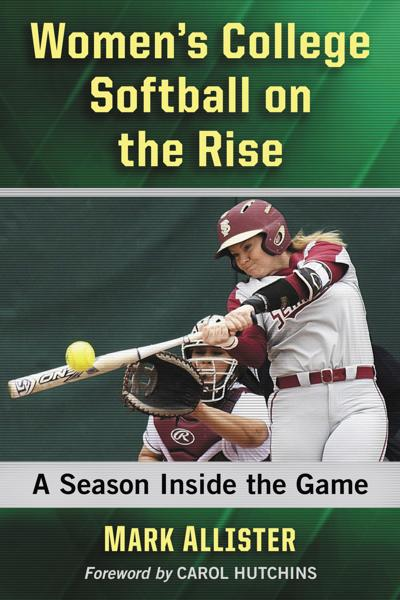 Women's College Softball on the Rise: A Season Inside the Game