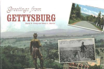 """""""Greetings from Gettysburg"""""""