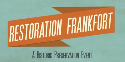 Restoration Frankfort to teach locals about historic districts and