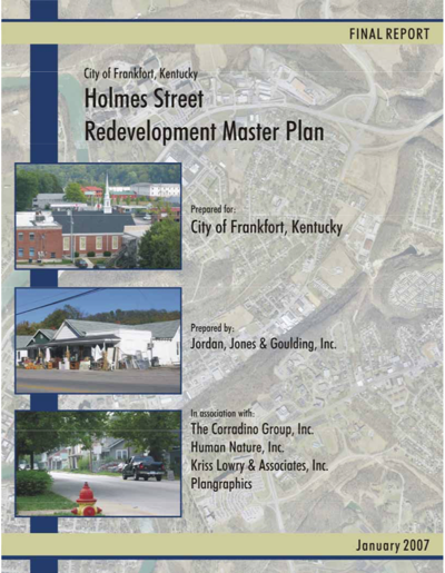 You Asked: Why is Frankfort creating another Holmes Street plan?