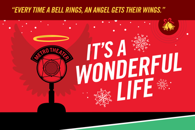 "Metro Theater Company presents ""It's a Wonderful Life"" at the Grandel Theatre, November 17 - December 15"