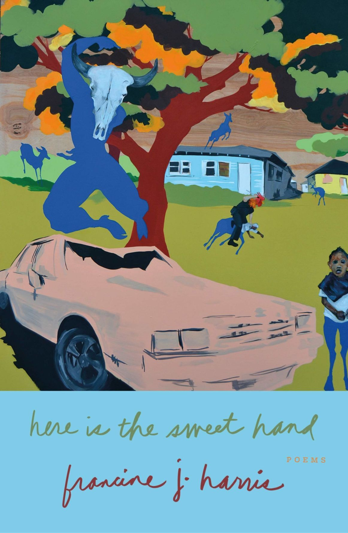 Francine J. Harris' 'here is the sweet hand'