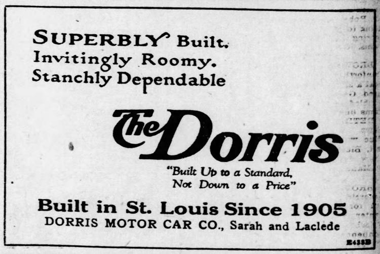 """Built in St. Louis since 1905."" The Dorris company built cars here until 1926."