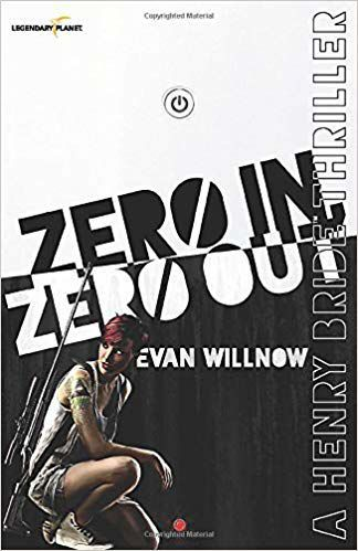 """Zero In, Zero Out"" by Evan Willnow"