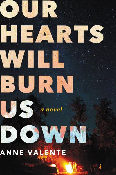 'Our hearts Will Burn Us Down'
