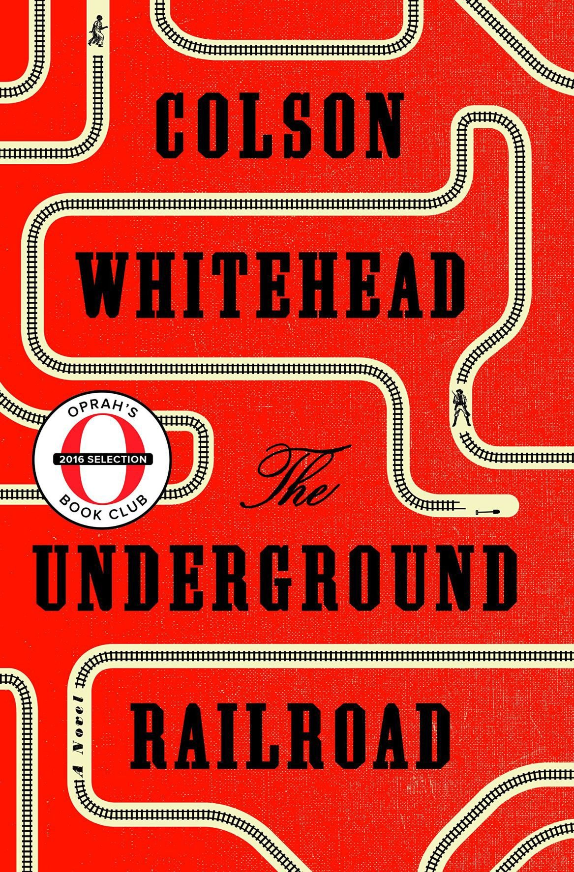 "Colson Whitehead's ""The Underground Railroad"""