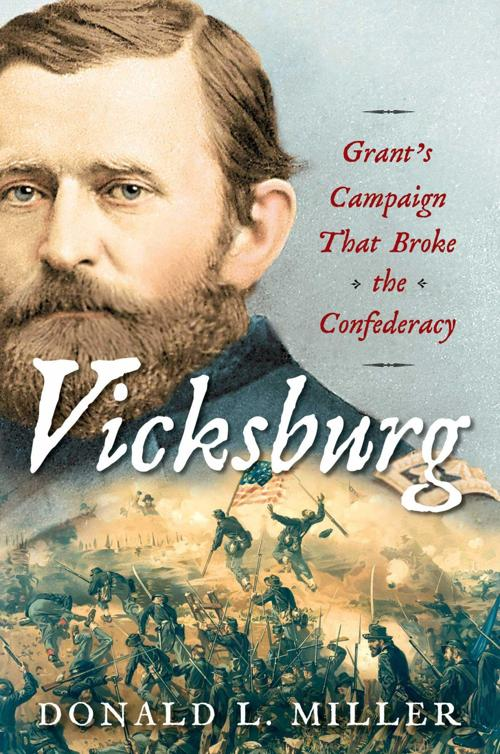 """Vicksburg"" by Donald L. Miller"