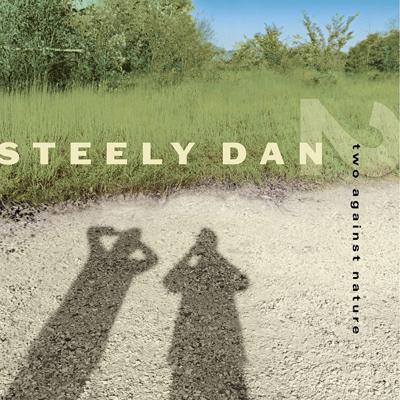 """Two Against Nature,"" Steely Dan.jpg"