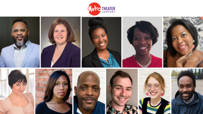 Metro Theater Company's new board members, staff and associate artists