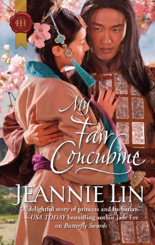"""""""My Fair Concubine"""" by Jeannie Lin"""
