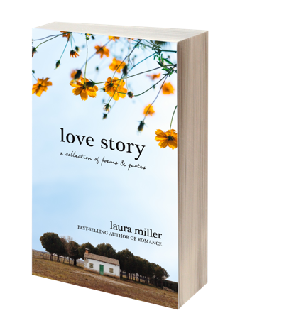 Love Story: A Collection of Poems & Quotes