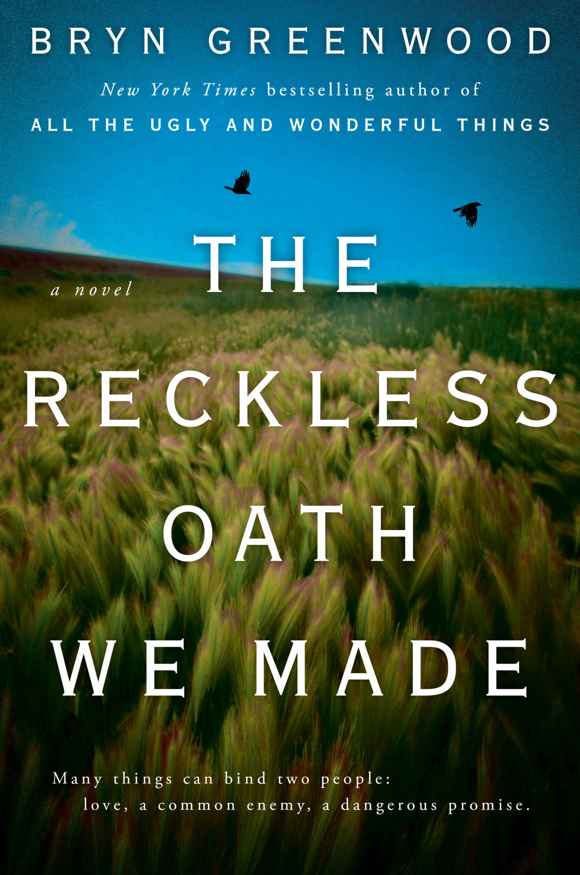 ther reckless oath we made