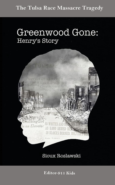 'Greenwood Gone: Henry's Story'
