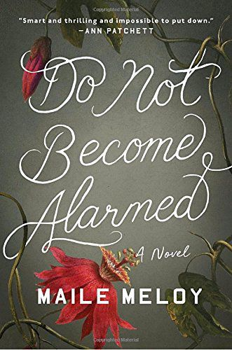 """Do Not Become Alarmed"""