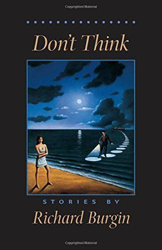 'Don't Think' by Richard Burgin