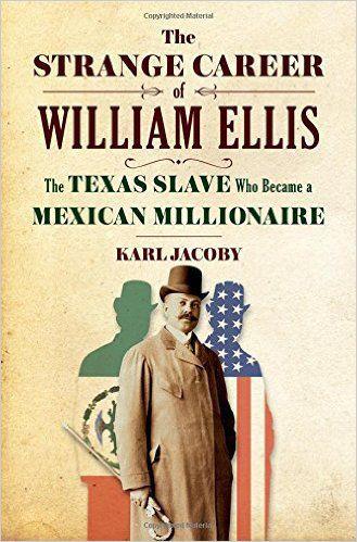 'The Strange Career of William Ellis'