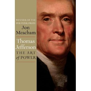 """Thomas Jefferson: The Art of Power"""