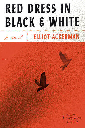Review: Elliot Ackerman's latest is a tense tale from Turkey