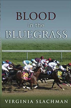 'Blood in the Bluegrass' by Virginia Slachman