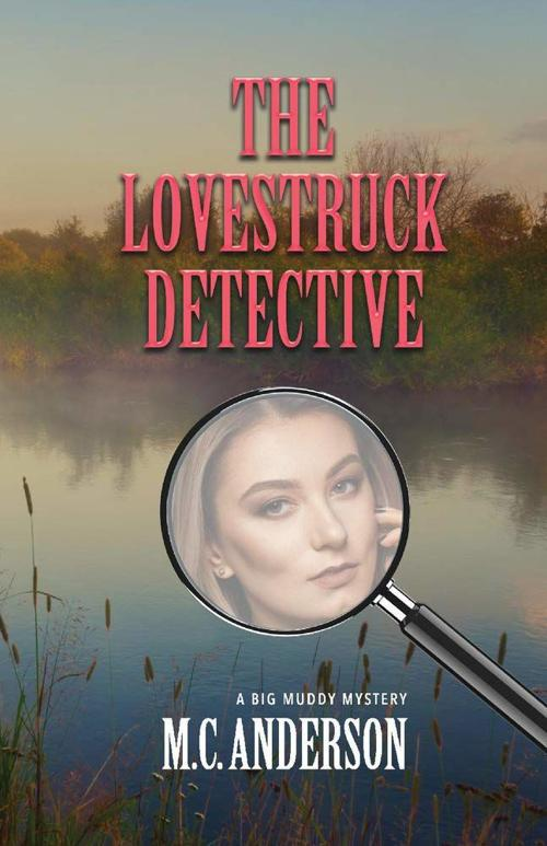 'The Lovestruck Detective' by M.C. Anderson