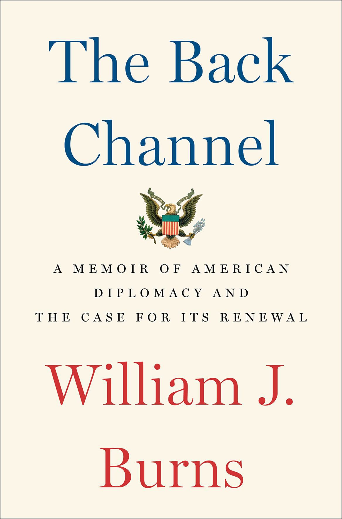 """The Back Channel"" by William J. Burns"