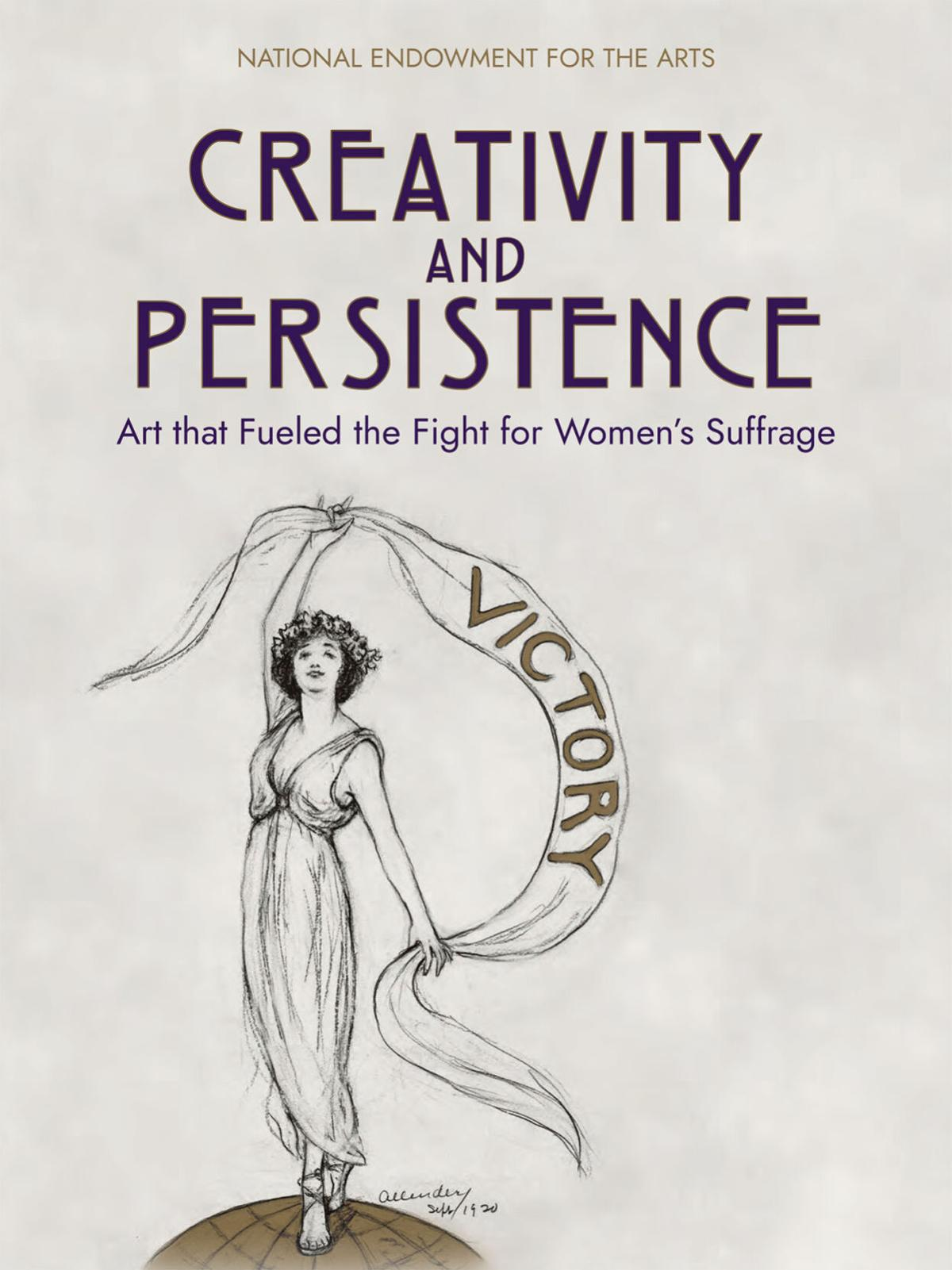 Creativity and Persistence: Art that Fueled the Fight for Women's Suffrage