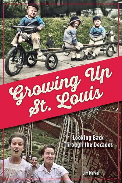'Growing Up St. Louis' by James Merkel