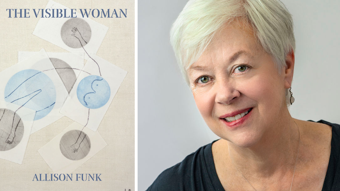 Poet Allison Funk delves into many facets of self with 'Visible Woman'